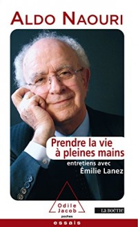 Prendre la vie à pleines mains: Entretiens avec Emilie Lanez