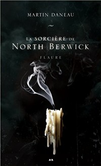 La sorcière de North Berwick T3 - Flaure