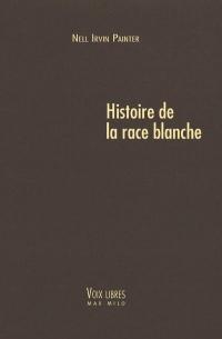 Histoire de la race blanche