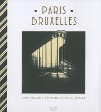 Paris-Bruxelles : Deux siècles d'affinités architecturales