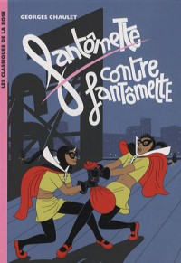 Fantômette, Tome 12 : Fantômette contre Fantômette
