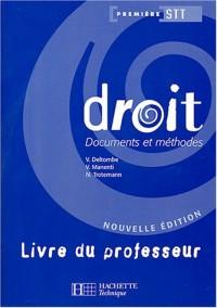 Droit 1re STT : Document et méthodes, livre du professeur