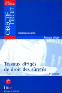 Travaux dirigés de droit des sûretés, édition 2003 (ancienne édition)