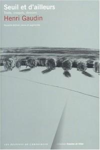 Seuil et d'ailleurs : Texte, croquis, dessins