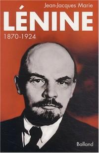Lénine, 1870-1924