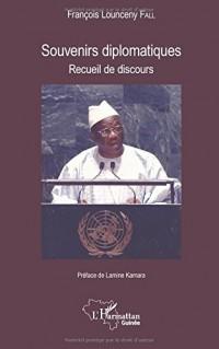 Souvenirs diplomatiques: Recueil de discours