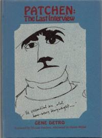 Patchen: The Last Interview (Capra Chapbook Series: Number 40)