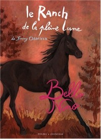 Le Ranch de la Pleine Lune : Bello Nino