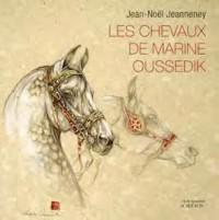 Les chevaux de Marine Oussedik