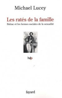 Les ratés de la famille : Balzac et les formes sociales de la sexualité