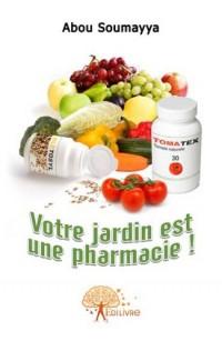 Votre jardin est une pharmacie