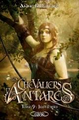 Les chevaliers d'Antarès - tome 9 Justiciers