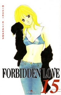 Forbidden Love, Tome 15 :