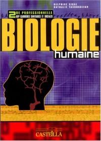 Biologie humaine seconde professionnelle BEP carrières sanitaires et sociales