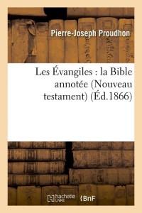 Les Evangiles  la Bible Annotee  ed 1866