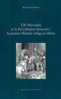 T.B. Macaulay et la Revolution Française
