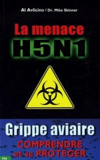 La menace H5N1