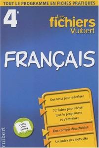 Les fichiers Vuibert : Français, 4e