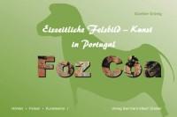 Foz-Côa - Eiszeitliche Felsbild-Kunst in Portugal
