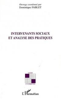 Intervenants sociaux et analyse des pratiques