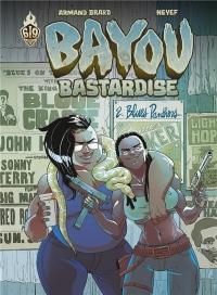 Bayou Bastardise T2