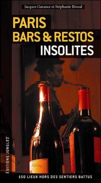 Paris Bars et Restaurants Insolites et Secrets