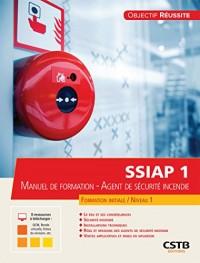SSIAP 1 manuel de formation : Agent de sécurité incendie
