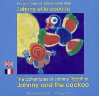 Les Aventures de Johnny Lapin, Tome: Johnny et le coucou : Edition bilingue français-anglais