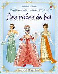 J habille mes amies - à travers l'Histoire - Les robes de bal