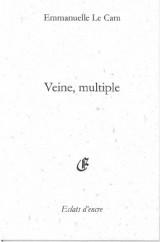 Veine, multiple