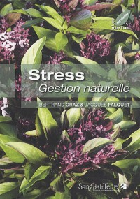 Stress, gestion naturelle