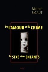 De l'amour et du crime, du sexe et des enfants