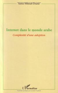 Internet dans le monde arabe : Complexité d'une adoption