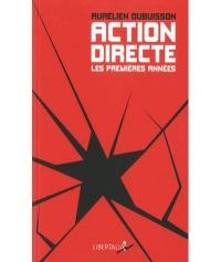 Action Directe, les Premieres Annees