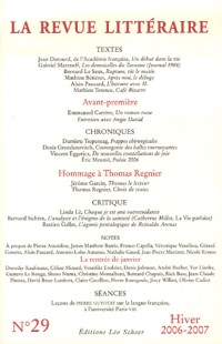 La Revue littéraire, N° 29, Hiver 2006-20 :