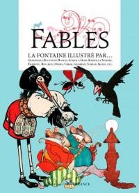 Fables : La Fontaine illustré par...