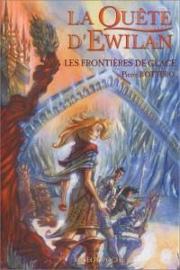 La quête d'Ewilan, Tome 2 : Les frontières de glace