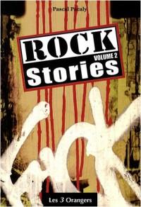 Rock Stories : Volume 2