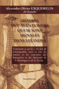 Histoire des aventuriers qui se sont signales dans les Indes - Histoire de la fl