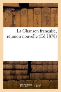 La Chanson Française  ed 1878