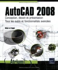 Autocad 2008 - Conception, dessin et présentation. Tous les outils et fonctionnalités avancées.