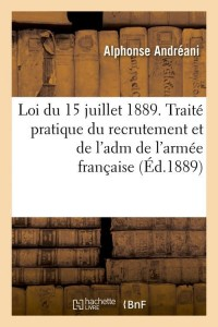 Loi du 15 Juillet 1889  Recrutement  ed 1889