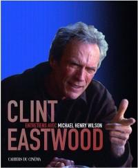 Entretiens avec Clint Eastwood