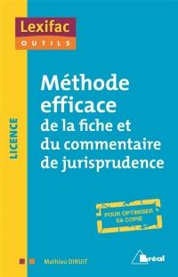 Méthode efficace de la fiche et du commentaire de jurisprudence
