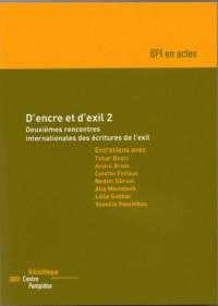 D'encre et d'exil 2 : Deuxièmes rencontres internationales des écritures de l'exil
