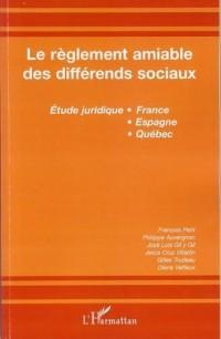 Le règlement à l'amiable des différends sociaux