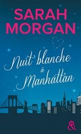 Nuit blanche à Manhattan: Une magnifique lettre d'amour à New York [Poche]