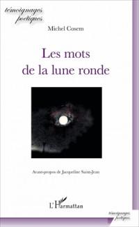 Mots de la Lune Ronde (les)