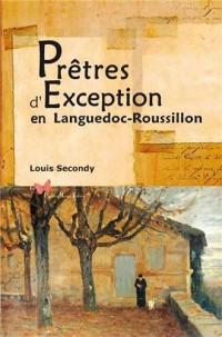 Pretres d'Exception en Languedoc-Roussillon