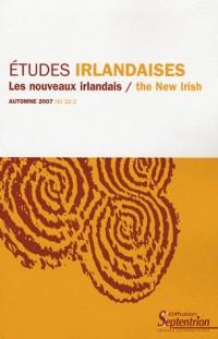 Etudes irlandaises, N° 32-2 : Les nouveaux irlandais : The new irish